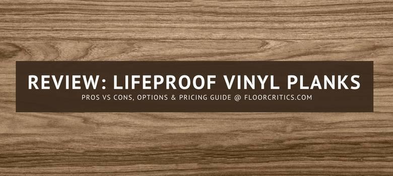 lifeproof vinyl plank review a basic