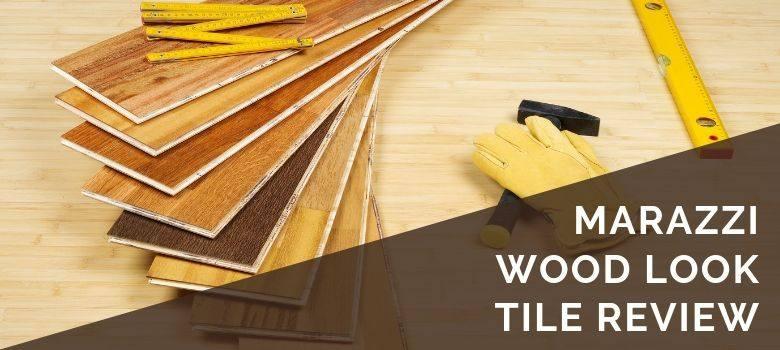 marazzi wood look tile flooring review
