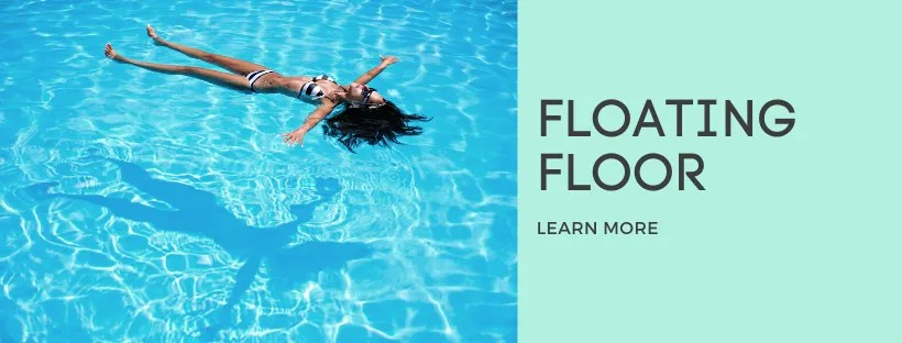 What is a Floating Floor?