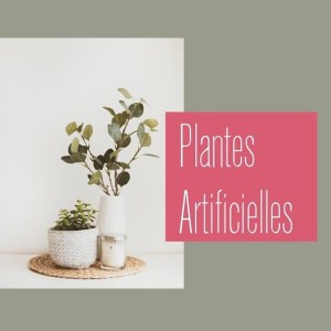 Plantes Artificielles Déco
