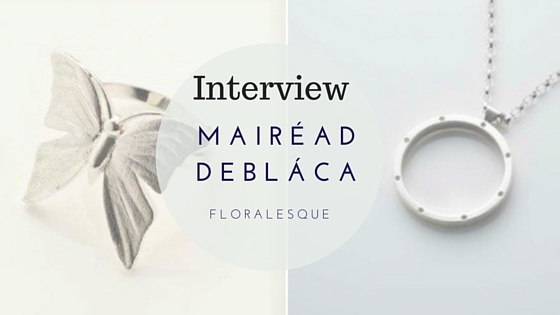 Interview with Designer Mairéad deBláca
