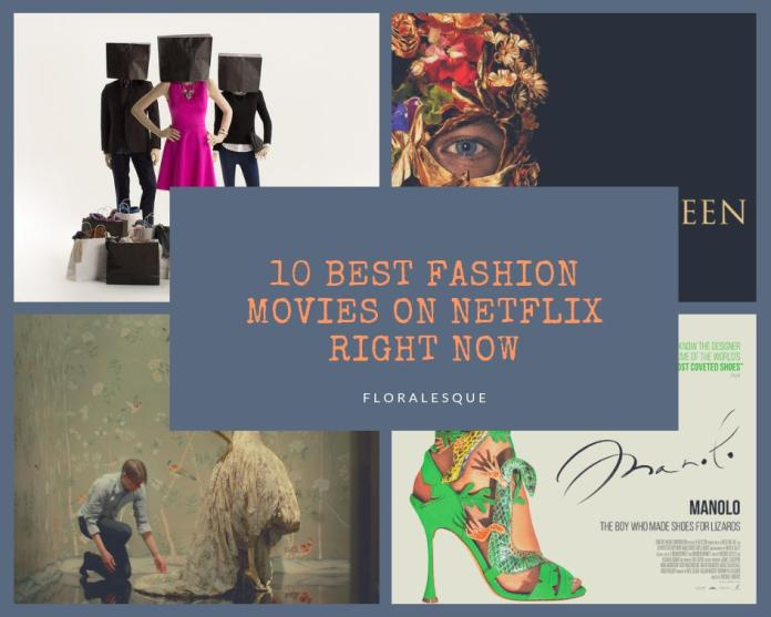 10 Best Fashion Movies on Netflix Right Now