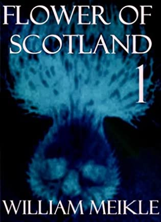 book cover for Flower of Scotland 1 by William Meikle