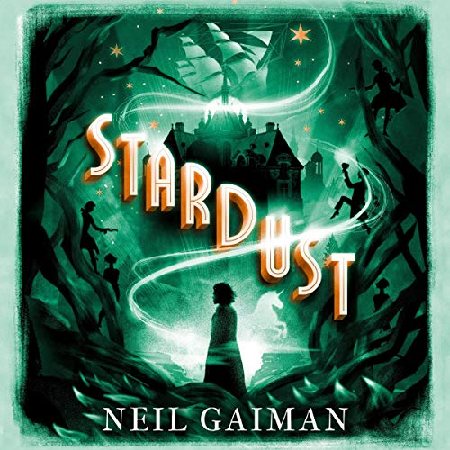 audiobook cover for Stardust by Neil Gaiman - Narrated by Neil Gaiman