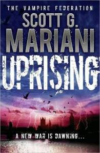 book cover for Uprising (Vampire Federation #1) by Scott G Mariani