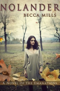Review: Nolander (Emanations #1) by Becca Mills