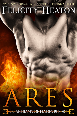 book cover for Guardians of Hades book 1 - Ares by Felicity Heaton
