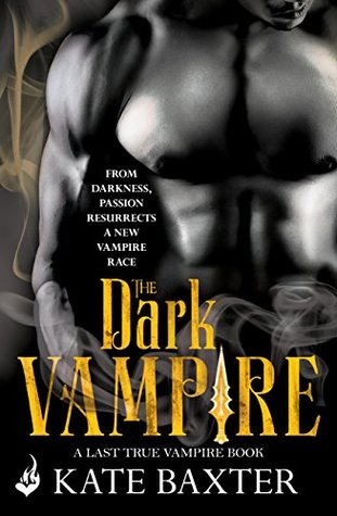 book cover for Last True Vampire 3 - The Dark Vampire by Kate Baxter