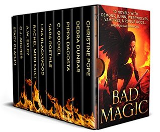 book cover for Bad Magic - 10 Novels of Demons Djinn Witches Warlocks Vampires and Gods Gone Rogue