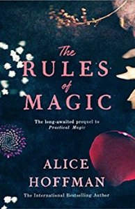 Flora Reviews: The Rules of Magic by Alice Hoffman