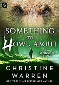 book cover for Alphaville 0.5 - Something To Howl About by Christine Warren