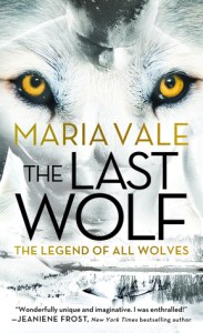 ARC Review: The Last Wolf (The Legend of all Wolves #1) by Maria Vale