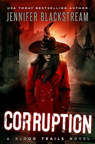 book cover for Blood Trails 4 - Corruption by Jennifer Blackstream