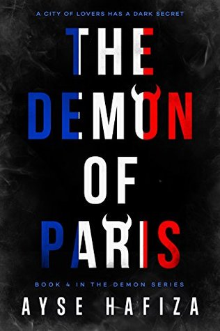book cover for The Demon Series 4 - Demon of Paris by Ayse Hafiza