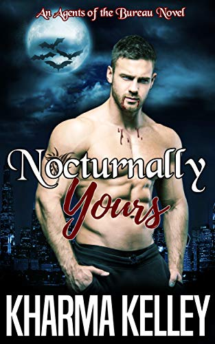 book cover for Agents of the Bureau 2 - Nocturnally Yours by Kharma Kelley