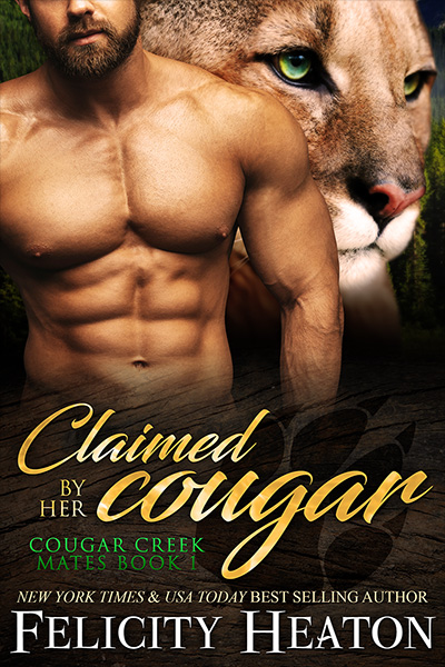 Book Cover for Cougar Creek Mates book 1 - Claimed by Her Cougar by Felicity Heaton