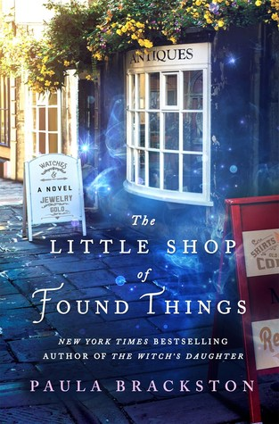 book cover for Found Things 1 - The Little Shop Of Found Things by Paula Brackston