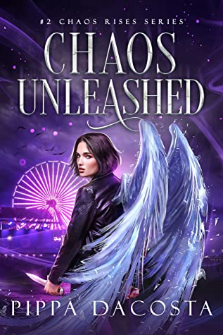 book cover for Chaos Rises 2 - Chaos Unleashed by Pippa DaCosta - new cover