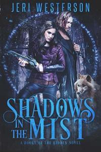 ARC Review: Shadows in the Mist (Booke of the Hidden #3) by Jeri Westerson