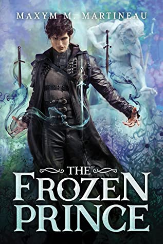 book cover for The Beast Charmer 2 -The Frozen Prince by Maxym M Martineau - YA Cover