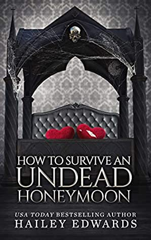 book cover for The Beginners Guide To Necromancy 8 - How To Survive An Undead Honeymoon by Hailey Edwards