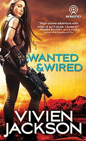 book cover for Wanted and Wired 1 - Wanted and Wired by Vivien Jackson