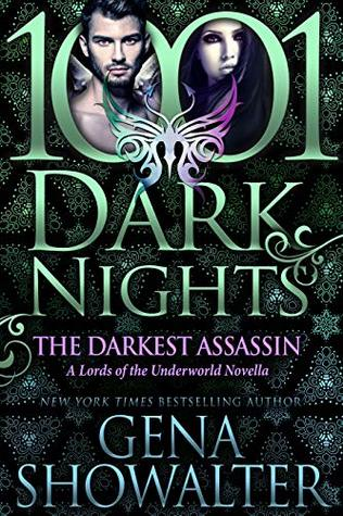 book cover for 1001 Dark Nights - The Darkest Assassin - Lords of the Underworld 14.6 by Gena Showalter