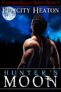 Book cover for Vampires Realm book 6 - Hunter's Moon by Felicity Heaton