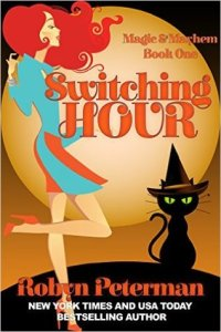 Mini Review: Switching Hour (Magic and Mayhem #1) by Robyn Peterman