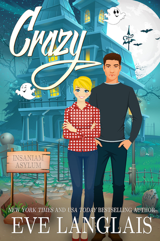 book cover for Ella in Love 1 - Crazy by Eve Langlais
