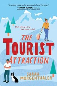 book cover for The Tourist Attraction By Sarah Morgenthaler