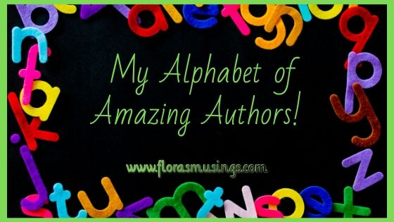 header image of My Alphabet of Amazing Authors on Flora's Musings