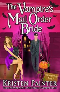 book cover for Nocturne Falls 1 - The Vampires Mail Order Bride - Kristen Painter