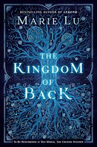 Reader Voracious reviews The Kingdom of Back by Marie Lu