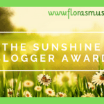 The sunshine blogger award for Flora's Musings