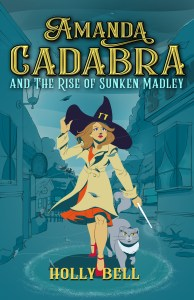 book cover for Amanda Cadabra book 4 - Rise of Sunken Madley by Holly Bell