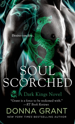 book cover for Dark Kings 6 - Soul Scorched by Donna Grant