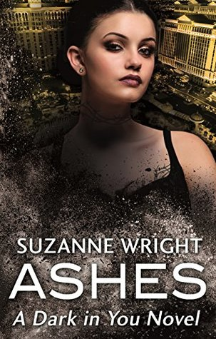 book cover for Dark in You book 3 - Ashes by Suzanne Wright
