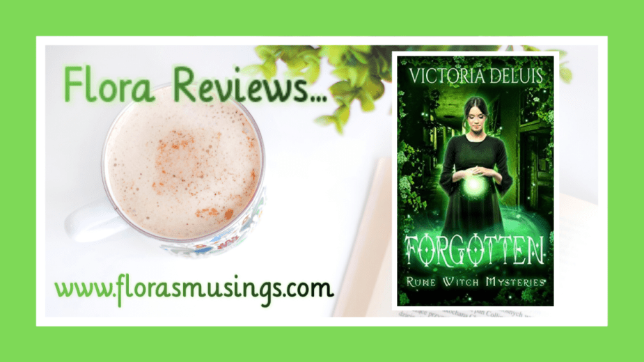 Featured image for ARC review about Rune Witch Mysteries book 3 - Forgotten by Victoria DeLuis