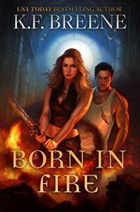 book cover for Fire and Ice Trilogy book 1 - Born in Fire by KF Breene