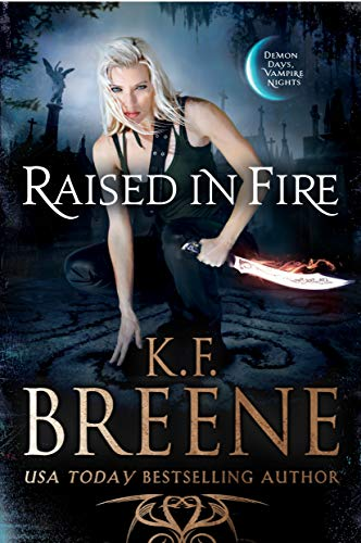 book cover for Fire and Ice Trilogy book 2 - Raised in Fire by KF Breene