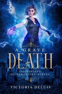 Book cover for Independent Necromancers Bureau book 1 - A Grave Death by Victoria DeLuis 2