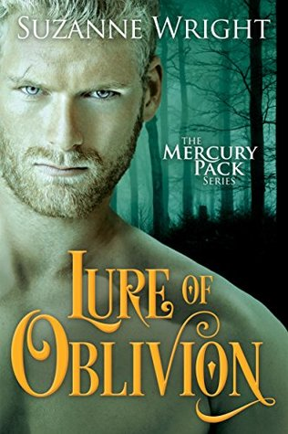The Mercury Pack 3 - Lure of Oblivion - Suzanne Wright