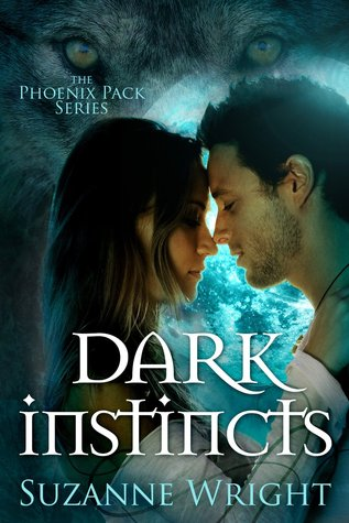 book cover for The Phoenix Pack book 4 - Dark Instincts by Suzanne Wright