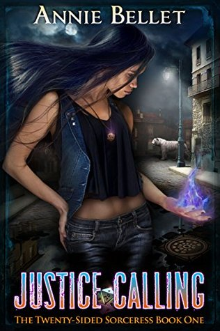 book cover for The Twenty-Sided Sorceress book 1 - Justice Calling by Annie Bellet