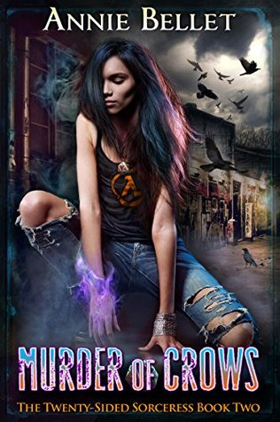 book cover for The Twenty-Sided Sorceress book 2 - Murder of Crows by Annie Bellet