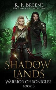 Review: Shadow Lands (The Warrior Chronicles #3) by K.F. Breene