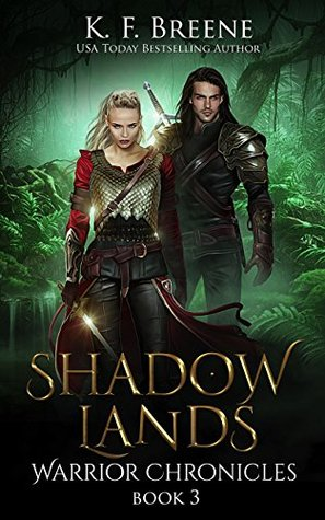 book cover for Warrior Chronicles book 3 - Shadow Lands by K.F. Breene