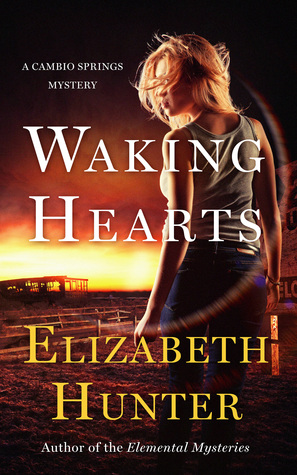 book cover for Cambio Springs 3 - Waking Hearts by Elizabeth Hunter