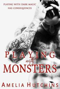 Review: Playing With Monsters (Playing With Monsters #1) by Amelia Hutchins